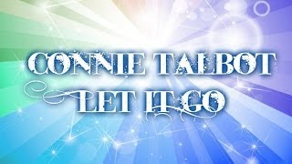Connie Talbot Let It Go (Frozen) Lyrics Video