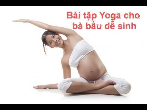 Bài tập yoga cho bà bầu dễ sinh