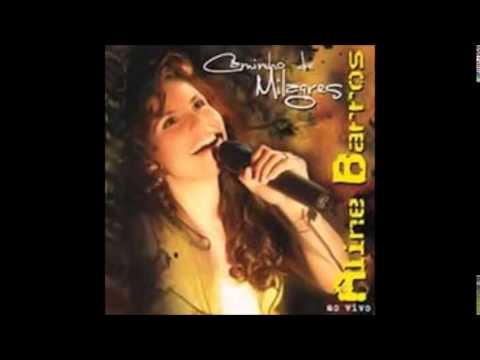 10 Cubra-me - Aline Barros (CD Caminhos De Milagres)