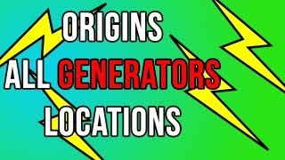 Origins All Generators Locations (Black Ops 2 Zombies