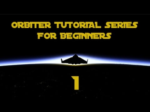 Part 1: The Orbital Elements (ORBITER Tutorial Series for Beginners)