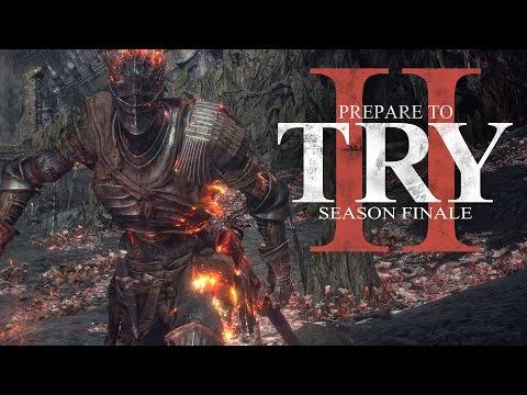 Prepare to Try: Season Finale - The Final Boss