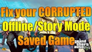 FIX Your Corrupted Offline/Story Mode Game Grand Theft