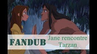 [Fandub] Tarzan Jane Rencontre Tarzan Jane Meets
