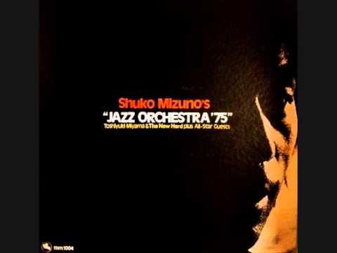 Toshnuki Miyama & The New Herd+Guest - Jazz Orchestra '75 Part II online metal music video by SHUKO MIZUNO