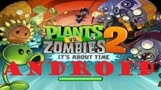 Descargar He Instalar Plantas VS Zombies 2 Para Android