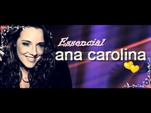 Ana Carolina ( Essencial TODOS SUCESSOS Melhores músicas)