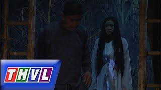 THVL | Chuyện xưa tích cũ – Tập 5[1]: Người thiếu phụ vẫn đêm đêm gõ cửa quán mua cháo về nuôi con