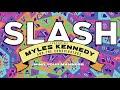 Slash & Myles Kennedy: Mind Your Manners (lyric video 2018)