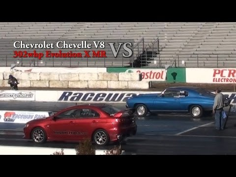 EVO X MR 302whp vs V8 Chevrolet Chevelle