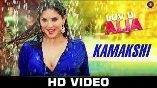 kamakshi song, love u alia, sunny leone