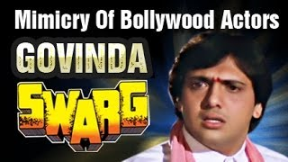 Mimicry Of Various Bollywood Actors Done By Govinda Swarg