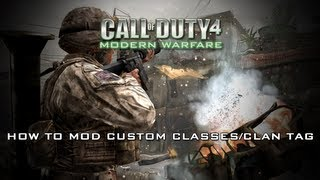 COD4 How To Mod Custom Classes/Clan Tag