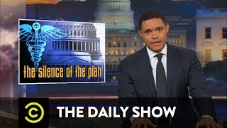 What's in the GOP's Mysterious Health Care Bill?: The Daily Show