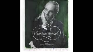 Phantom Thread - House of Woodcock (Official Audio)