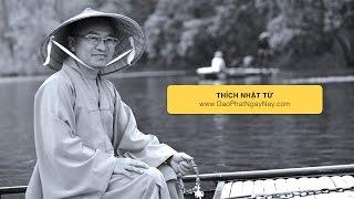 Ba điều đức Phật không làm được - THÍCH NHẬT TỪ - 2012