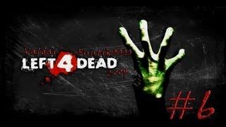 [Coop] Left 4 Dead. Серия 6 - Финал.