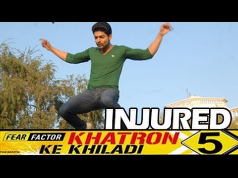Gurmeet Choudhary INJURED & QUITS  Fear factor Khatron Ke Khiladi 5 -- DON'T MISS IT !!