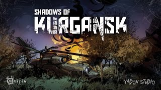Shadows Of Kurgansk Teaser