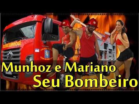 Seu Bombeiro - Munhoz e Mariano (Coreografia Equipe Marreta)