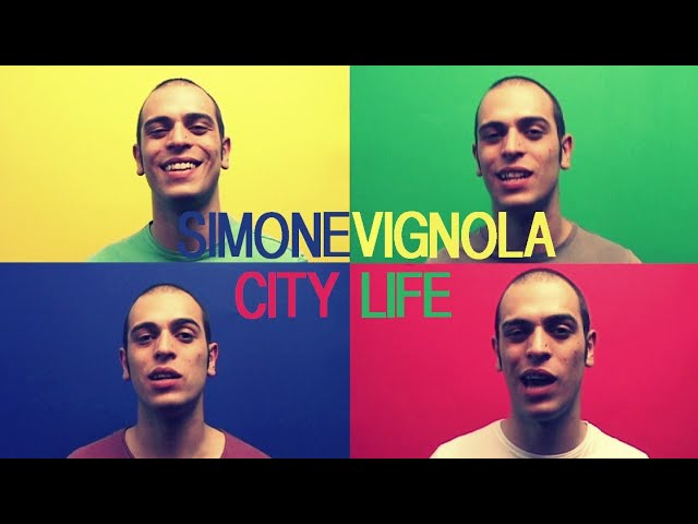 Simone Vignola - City Life [OFFICIAL VIDEO]