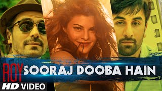 Sooraj Dooba Hain Video Song Movie Roy