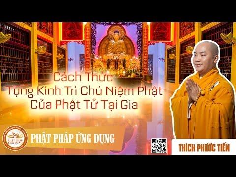 Cách Thức Tụng Kinh Trì Chú Niệm Phật Của Phật Tử Tại Gia