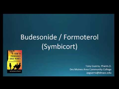 How to Pronounce budesonide with formoterol  (Symbicort) Backbuilding Pharmacology