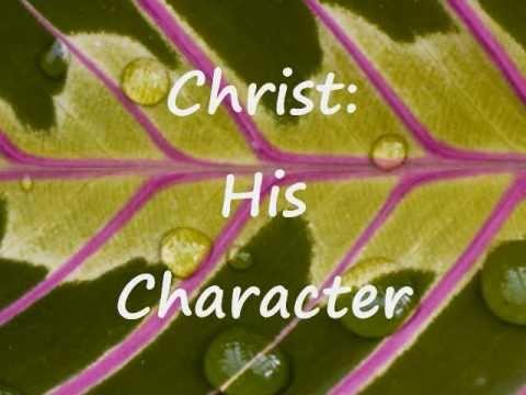 Christ: His Character - Armenian Bible Study