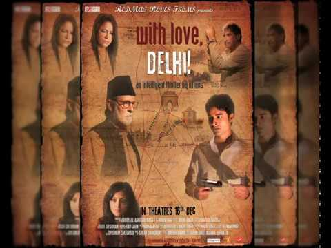 WITH LOVE, DELHI! - Song (Audio)