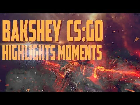 Александр 'Bakshey ' Бакшеев   CS GO HIGHLIGHT #2