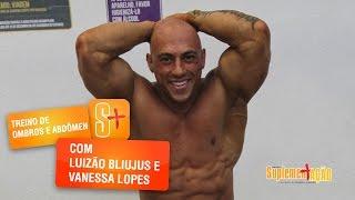 Treino de ombros e abdômen com Luiz e Vanessa Lopes