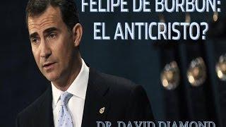 DAVID DIAMOND FELIPE VI: EL ANTICRISTO?