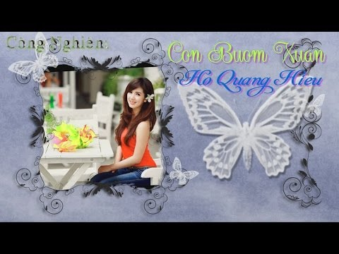 [HD 1080 + Lyric Kara] Con Bướm Xuân - Hồ Quang Hiếu.