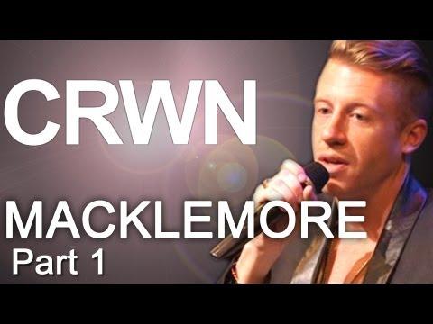 CRWN w/ Elliott Wilson Ep. 4 Pt. 1 - Macklemore