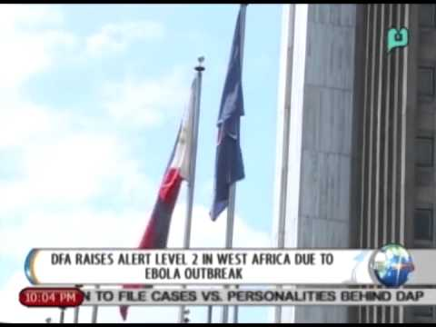 NewsLife: DFA raises alert level 2 in West Africa due to ebola outbreak || July 2, 2014