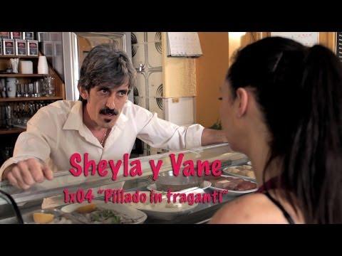 Sheyla y Vane: 1×04 'Pillado in fraganti'