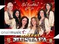 Motrat Mustafa - E martojm djalin