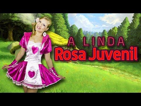A Linda Rosa Juvenil - Historinhas para Acordar