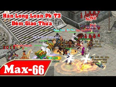 Hàn Long Pk VL2 Khủng bố TLQ vác 11 Ô - Đón Giao Thừa | NhacMax -P66