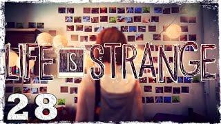 Life is Strange. #28: Как же ты вовремя!