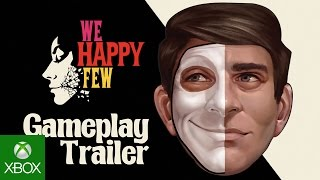We Happy Few - Gameplay Trailer