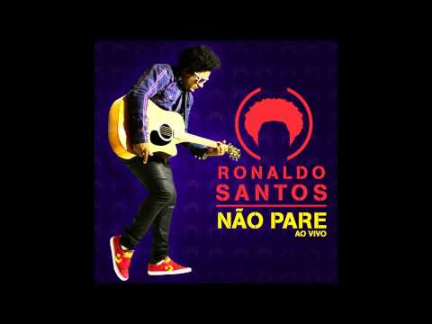 Ronaldo Santos - Levanta me