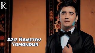 Превью из музыкального клипа Азиз Раметов - Ёмондур