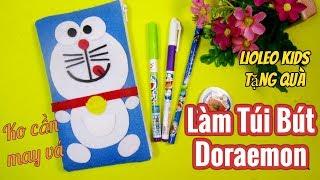💖Làm túi bút Doraemon không cần may vá 💖Lioleokids tặng quà khủng💖DIY Pencil Case [NO SEW] 💖Ami DIY