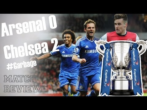 Garbage! Arsenal vs Chelsea 0-2 Capital One Cup 2013-14 Fan Review