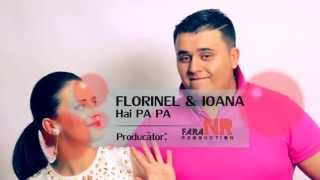FLORINEL SI IOANA - HAI PA PA 2013 [VIDEO ORIGINAL HD]
