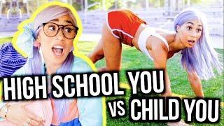 HIGH SCHOOL YOU vs CHILD YOU: BACK TO SCHOOL | MyLifeAsEva
