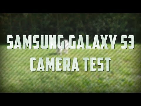 Samsung Galaxy S3 Camera Test Video   1080p
