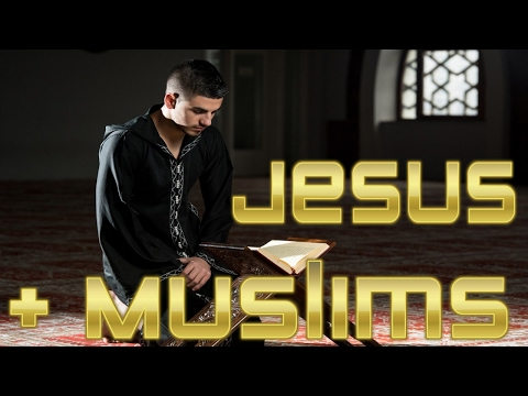 Jesus Christ revealing Himself to Muslims, Islamic Followers